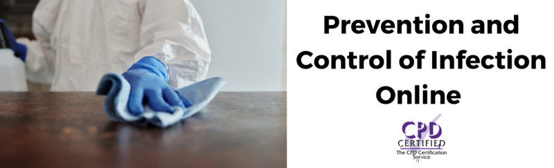 Title: Prevention and Control of Infection CPD Certified