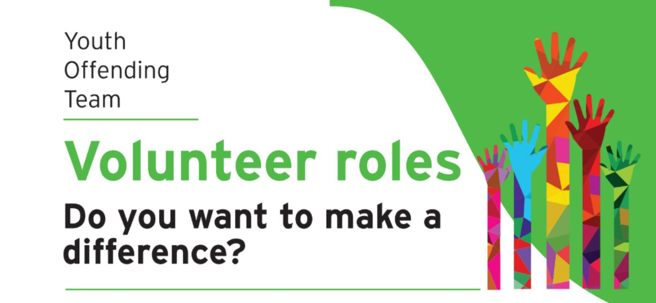 Volunteer Roles - Youth Offending Team